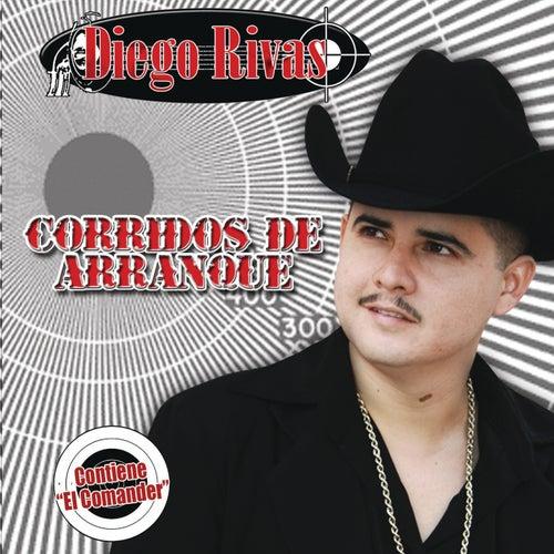 Corridos  De Arranque by Diego Rivas