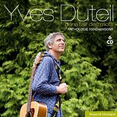 Play & Download Dans L'air Des Mots Anthologie 101 Chansons by Yves Duteil | Napster
