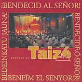 Play & Download Bendecid al Señor! by Taizé | Napster