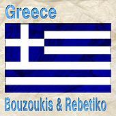 Play & Download Greece (Bouzoukis & Rebetiko) by Various Artists | Napster