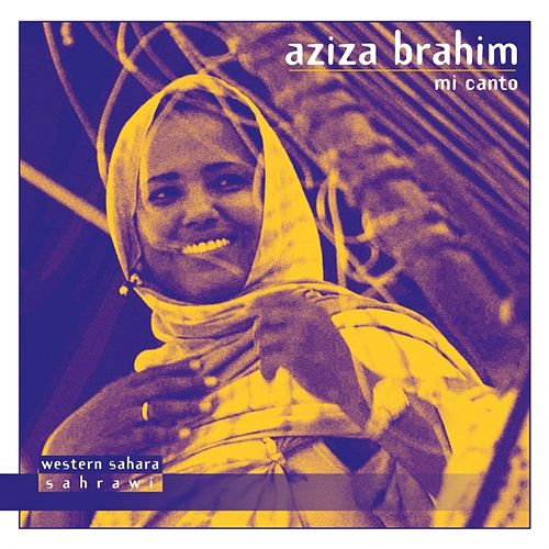 Play & Download Mi Canto by Aziza Brahim | Napster
