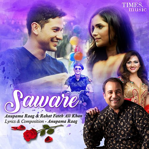 Saware - Single by Anupama