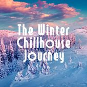 Play & Download The Winter Chillhouse Journey by Various Artists | Napster