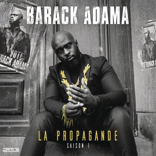 La propagande (saison 1) de Barack Adama