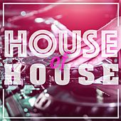 House Of House by Various Artists