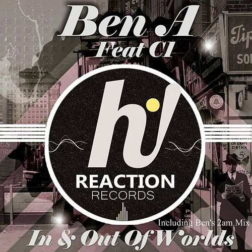Play & Download In And Out Of Worlds by Ben'a | Napster