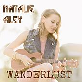 Play & Download Wanderlust by Natalie Aley | Napster