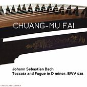 Play & Download Toccata and Fugue in D Minor, BWV 538 (Arrangement for Guzheng) by Chuang-Mu Fai | Napster
