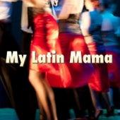 My Latin Mama von Various Artists