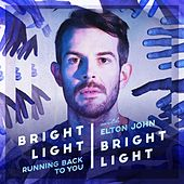 Running Back to You by Bright Light Bright Light