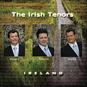 Ireland by The Irish Tenors