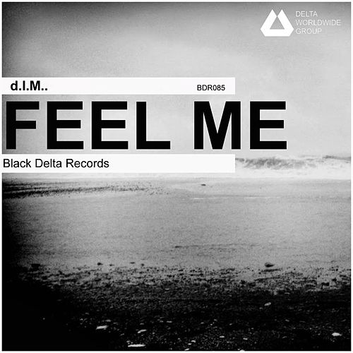 Play & Download Feel Me by D.I.M. | Napster