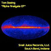 Play & Download Alpha Analysis EP by Tom Dazing | Napster