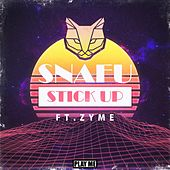 Play & Download Stick Up (ft. Zyme) by Snafu | Napster