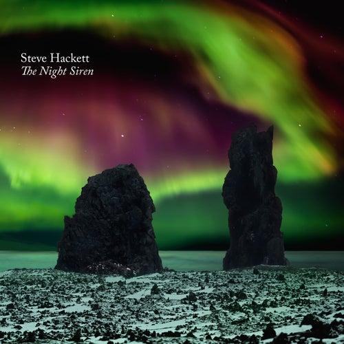 The Night Siren by Steve Hackett