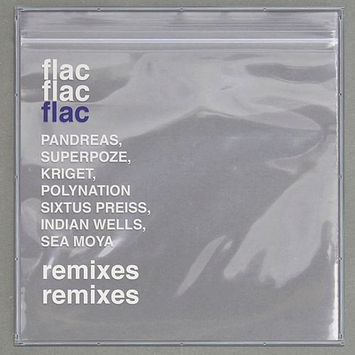 Flac (Remixes) by Sekuoia