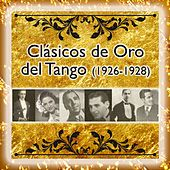 Play & Download Clásicos de Oro del Tango (1926-1928) by Various Artists | Napster
