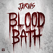 Bloodbath by Jarvis