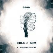 A Thousand Dances by Dole