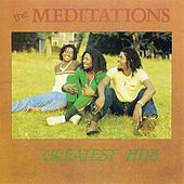 Play & Download Greatest Hits by The Meditations | Napster