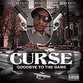 Play & Download Goodbye to the Game by Curse | Napster