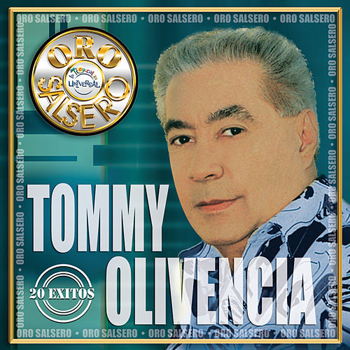 Play & Download Oro Salsero: 20 Exitos by Tommy Olivencia | Napster