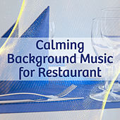 Play & Download Calming Background Music for Restaurant – Jazz Music to Rest, Soft Sounds, Family Dinner, Coffee Time by Music for Quiet Moments | Napster