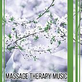 Play & Download Massage Therapy Music - Nature Sounds for Relax, Peaceful Music for Spa, Massage, Relax, Contemplation, Home Spa by Meditation Spa | Napster