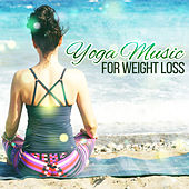 Play & Download Yoga Music for Weight Loss – Spiritual Nature Sound, Helpful for Deep Meditation, Yoga Music by Asian Traditional Music | Napster