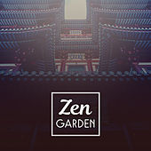 Play & Download Zen Garden – Morning Meditation, Time to Yoga, Pure Mind, Deep Focus, Exercise Brain, Tranquility & Concentration by Reiki | Napster