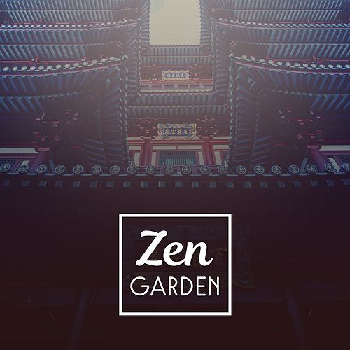 Zen Garden – Morning Meditation, Time to Yoga, Pure Mind, Deep Focus, Exercise Brain, Tranquility & Concentration by Reiki