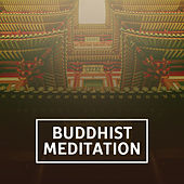 Buddhist Meditation – Spiritual Sounds for Yoga Practice, Yoga for Beginners, Pilates, Mediatation Music by Yoga Music