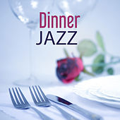 Play & Download Dinner Jazz – Pure Instrumental Jazz, Music for Dinner, Mellow Piano Sounds by Restaurant Music Songs | Napster