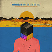 Live At The Blue Whale by Mark de Clive-Lowe
