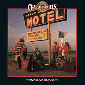 Play & Download Homesick Heroes by Charlie Daniels | Napster