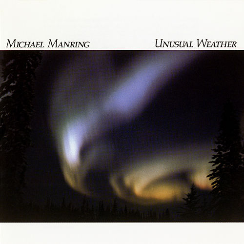 Play & Download Unusual Weather by Michael Manring | Napster