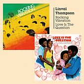 Play & Download Rocking Vibration & Love Is the Question by Linval Thompson | Napster