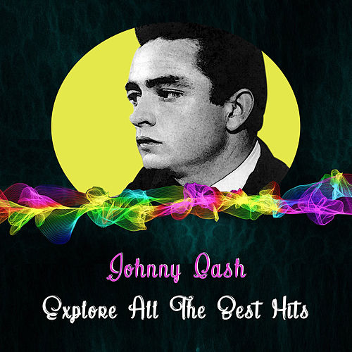 Explore All the Best Hits de Johnny Cash