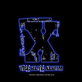 Play & Download The Blue Album by X | Napster