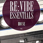 Play & Download Re:Vibe Essentials - House, Vol. 5 by Various Artists | Napster