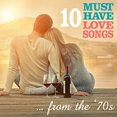 10 Must Have Love Songs From the '70s by Various Artists