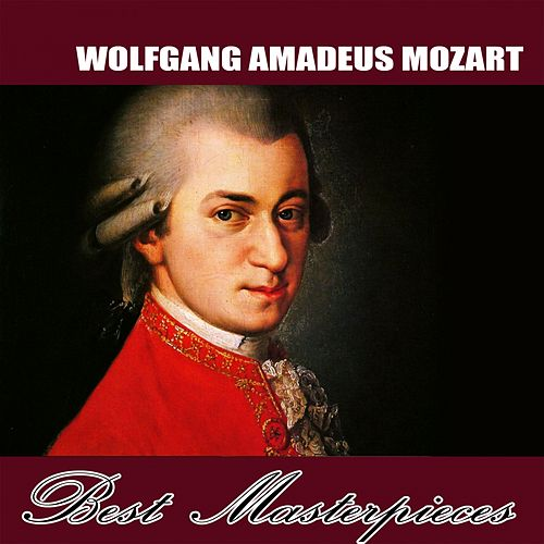 Best Masterpieces by Wolfgang Amadeus Mozart