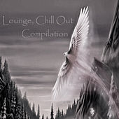 Lounge, Chill Out Compilation by Various Artists