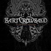Play & Download Heartworn Tragedy by Bart Crow | Napster