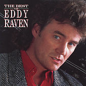 The Best of Eddy Raven by Eddy Raven
