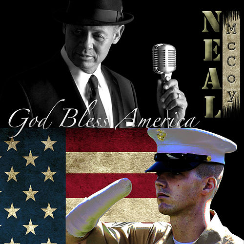 Play & Download God Bless America by Neal McCoy | Napster