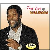 Play & Download True Love by David Madden | Napster