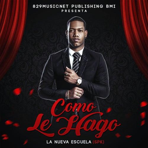 Play & Download Como Le Hago by Nueva Escuela   Napster