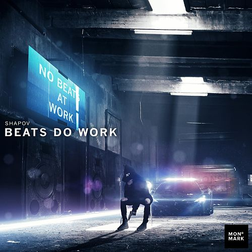 Play & Download Beats Do Work by Shapov | Napster