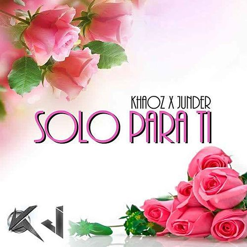 Play & Download Solo para Ti by Junder | Napster